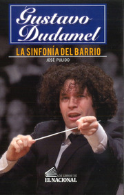 Gustavo Dudamel / José Pulido