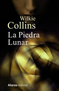 La Piedra Lunar, Wilkie Collins, Ed. Alianza