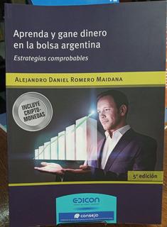Aprenda Y Gane Dinero En La Bolsa Argentina Ultima Edicion