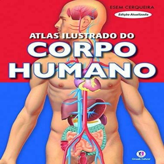 Atlas Ilustrado Do Corpo Humano Esem Cerqueira Pct. C/5