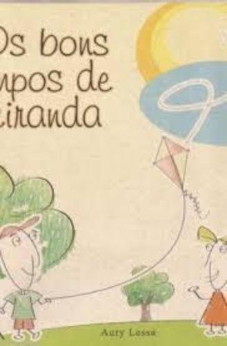 Livro Os Bons Tempos De Ciranda Aury Lessa