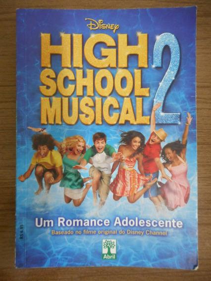 Livro High School Musical 2 Um Romance Adolescente