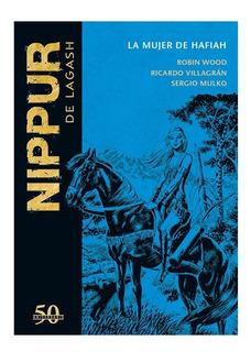 Colección Nippur De Lagash - Nº 13 La Mujer De Hafiah