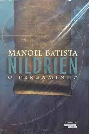 Nildrien O Pergaminho Manoel Batista