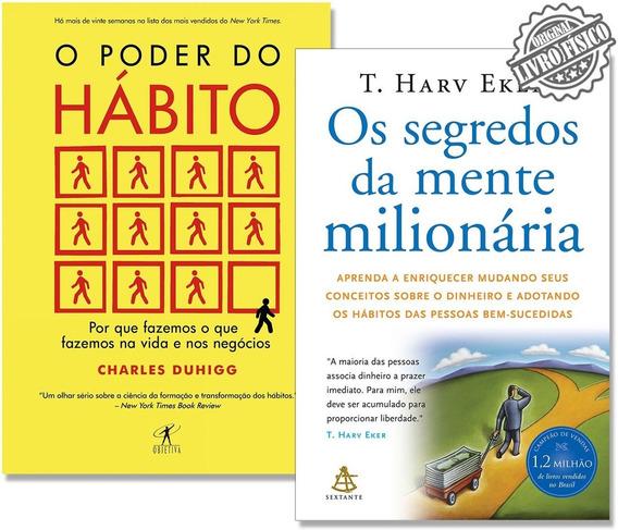 Kit Livro O Poder Do Hábito + O Segredos Da Mente Milionária