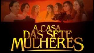 Minissérie - A Casa Das Sete Mulheres Em Hd