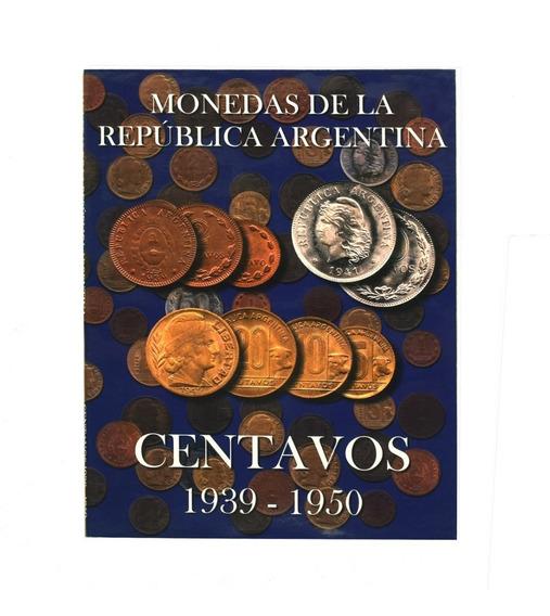 Album Para Monedas Argentinas 1939 - 1950 Toritos Cobrecitos