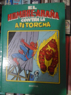 Hombre Araña Contra Antorcha-libro Tapa Dura Comics: