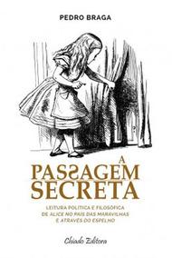 Passagem Secreta, A