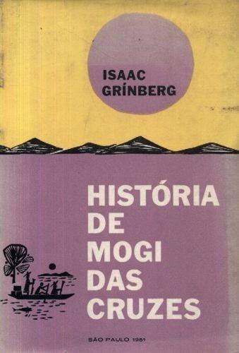 História De Mogi Das Cruzes Isaac Grinberg