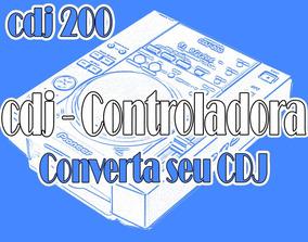 Cdj 200 - Converta Seu Cdj Em Controladora Midi Usb