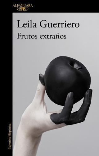 Imagen 1 de 1 de Libro Frutos Extraños (ed Ampliada 2019) - Guerriero Leila