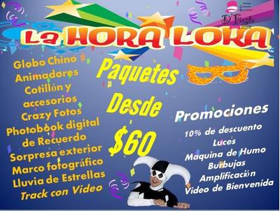 Hora Loca Foto Y Video F Infantiles Bb Shower Cocteles Chiva