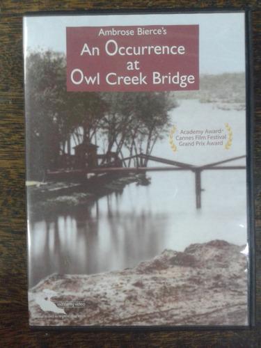 Imagen 1 de 4 de An Occurrence At Owl Creek Bridge * Dvd Original *