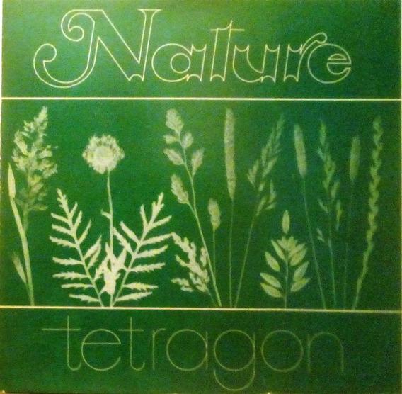 Tetragon - Nature Lp (lacrado)