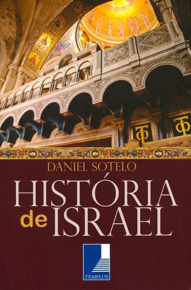 Livro Daniel Sotelo - A História De Israel
