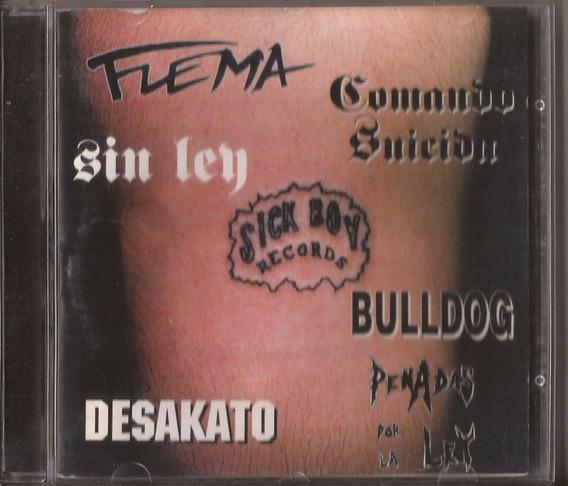 Compilado Sick Boy Cd Flema Comando Suicida Bulldog Penadas