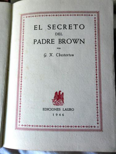 El Secreto Del Padre Brown - G. K. Chesterton - 1946