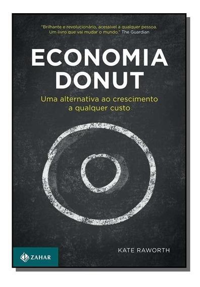 Economia Donut: Uma A. C. Qualquer Custo