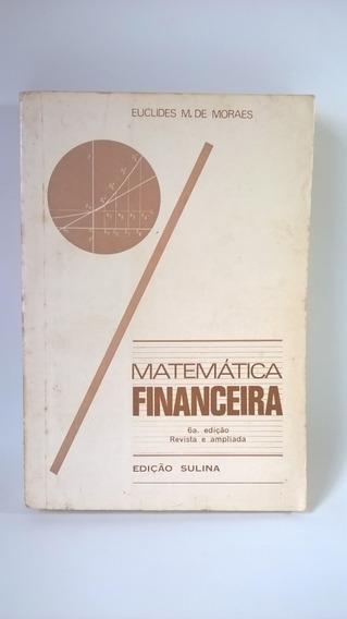 Livro Matemática Financeira - Euclides M. De Moraes
