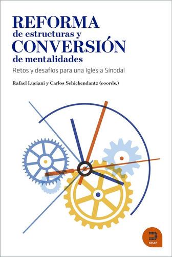 Imagen 1 de 1 de Reforma De Estructuras Y Conversión De Mentalidades