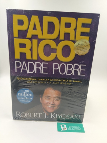 Libro Padre Rico Padre Pobre Robert Kiyosaki Nuevo.