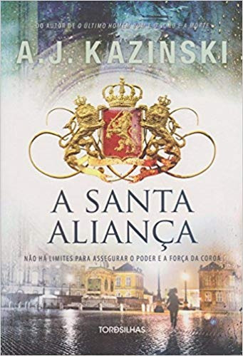 A Santa Aliança A. J. Kazinski