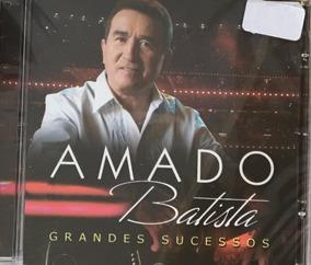 Cd Amado Batista - Grandes Sucessos (original E Lacrado)