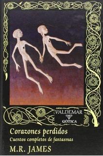 Corazones Perdidos - Cuentos Fantasmas, James, Valdemar
