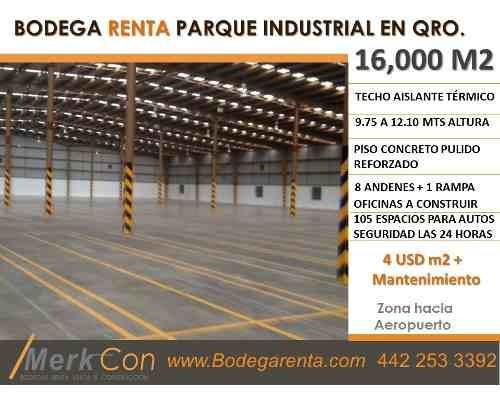 Bodega Renta 16,000 M2 Parque Industrial Rumbo Aeropuerto, Qro., Qro., México