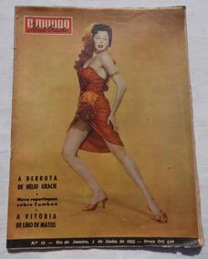 Mundo Ilustrado Nº 18: A Derrota De Hélio Gracie - 1955 Raro