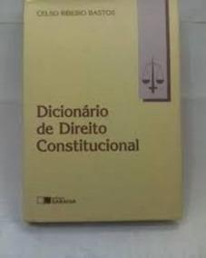 Dicionário De Direito Constitucional Celso Ribeiro Bastos