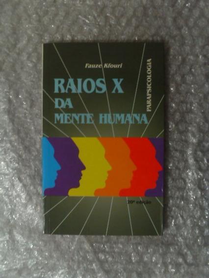 Raios X Da Mente Humana - Parapsicologia - Fauze Kfouri