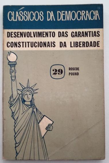 Desenvolvimento Das Garantias Constitucionais Da Liberdade