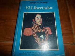 Libro El Libertador De Augusto Mijares