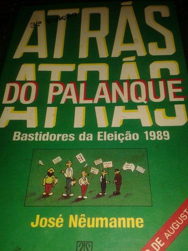 Eleições 1989-atrás Do Palenque-josé Néumanne