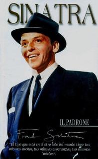 Frank Sinatra, Il Padrone - 2 C D Originales + Infografía