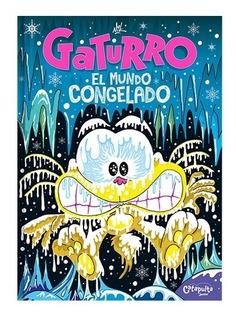 Gaturro, El Mundo Congelado - Cristian Gustavo Dzwonik