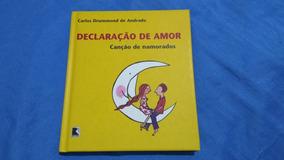 Declaração De Amor - Canção De Namorados, De Carlos Drummond