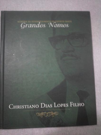 Memória Do Desenvolvimento Do Espírito Santo Grandes Nomes