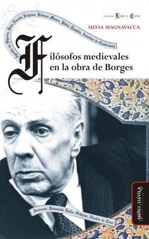 Imagen 1 de 2 de Filósofos Medievales En La Obra De Borges