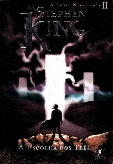 Livro A Escolha Dos Três Stephen King