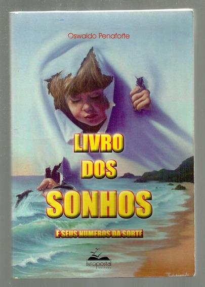 Livro Dos Sonhos E Seus Números Da Sorte - Oswaldo Penaforte