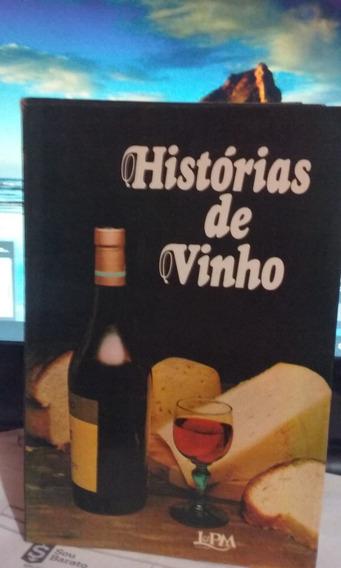 Histórias De Vinho Armando Coelho Borges/ E Outros