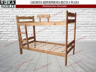Cama Cucheta Superpuesta Recta 1 Plaza Encerada