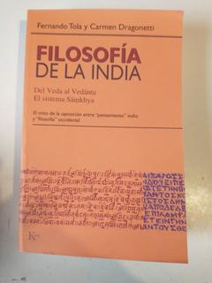 Filosofía De La India Fernando Tola Y Carmen Dragonetti