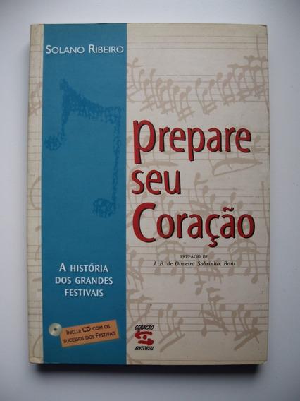 Prepare Seu Coração - Solano Ribeiro - Ed. Geração - 2003