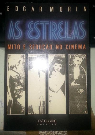 As Estrelas - Mito E Sedução No Cinema - Edgar Morin
