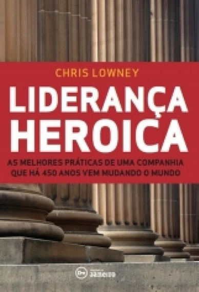 Lideranca Heroica - Edicoes De Janeiro