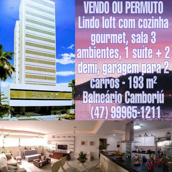 Apartamento De Luxo - Balneário Camboriú - Vendo Ou Permuto